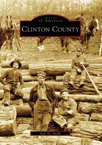 Clinton County (PA) (Images of America)