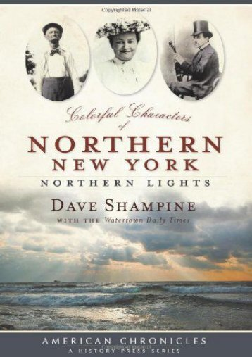 Colorful Characters of Northern New York: Northern Lights (American Chronicles)