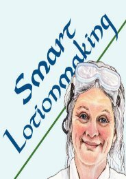 Smart Lotionmaking: The Simple Guide to Making Luxurious Lotions, or How to Make Lotion That s Better Than You Buy and Costs You Less (Smart Soapmaking)