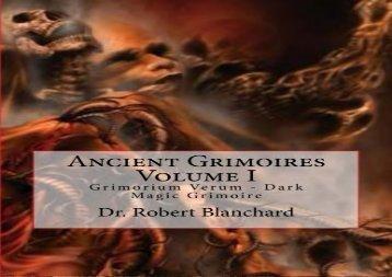 Ancient Grimoires  Volume I: Grimorium Verum - Dark Magic Grimoire