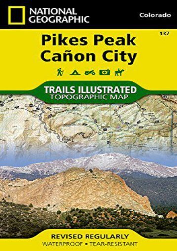 Pikes Peak, Canon City (National Geographic Trails Illustrated Map)