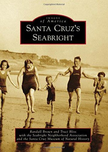 Santa Cruz s Seabright (Images of America)