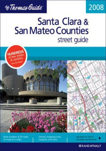 The Thomas Guide Santa Clara   San Mateo Counties Street Guide (Thomas Guide Santa Clara/San Mateo Counties Street Guide   Directory)