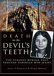 Death on the Devil s Teeth: The Strange Murder That Shocked Suburban New Jersey
