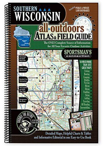 Southern Wisconsin All-Outdoors Atlas   Field Guide