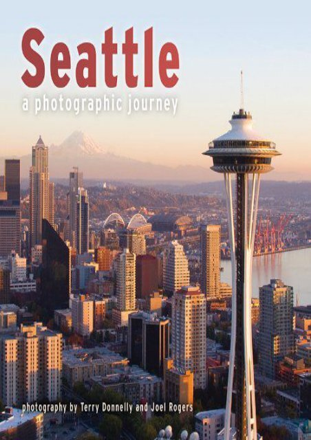 Seattle: A Photographic Journey