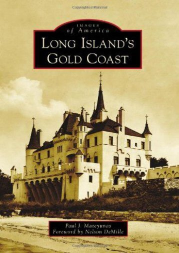 Long Island s Gold Coast (Images of America)