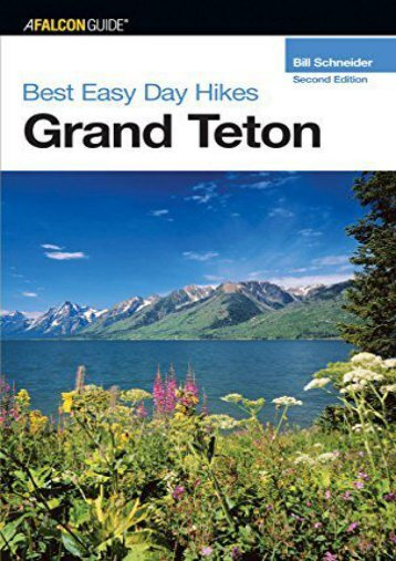 Best Easy Day Hikes Grand Teton, 2nd (Best Easy Day Hikes Series)