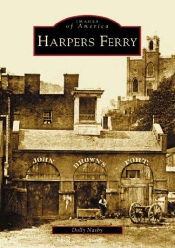 Harpers Ferry : Images of America, West Virginia