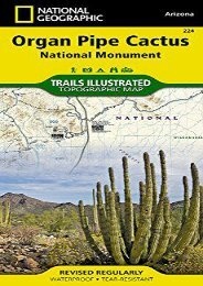 Organ Pipe Cactus National Monument (National Geographic Trails Illustrated Map)