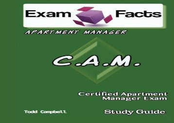 Exam Facts CAM -  Certified Apartment Manager Exam Study Guide: Certified Apartment Manager Exam Prep