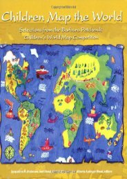 Children Map the World: Selections from the Barbara Petchenik Children s World Map Competition