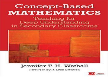 Concept-Based Mathematics: Teaching for Deep Understanding in Secondary Classrooms (Corwin Mathematics Series)