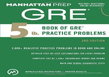 The 5 lb. Book of GRE Practice Problems, 2nd Edition (Manhattan Prep GRE Strategy Guides)