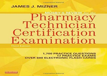 Mosby s Review for the Pharmacy Technician Certification Examination, 3e