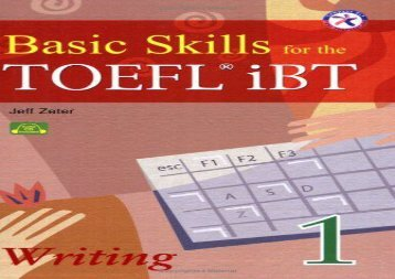 Basic Skills for the TOEFL iBT 1, Writing Book (with Audio CD, Transcript   Answer Key)