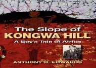 The Slope of Kongwa Hill: A Boy s Tale of Africa