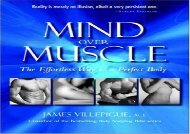 Mind Over Muscle: The Effortless Way to Sculpt a Perfect Body