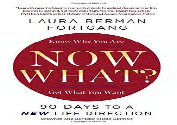 Now What? Revised Edition: 90 Days to a New Life Direction