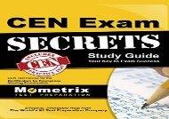 Cen Exam Secrets, Study Guide: Cen Test Review for the Certification for Emergency Nursing Examination