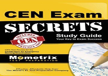 Cen Exam Secrets, Study Guide: Cen Test Review for the Certification for Emergency Nursing Examination