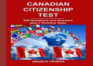 Canadian Citizenship Test: 500 Questions and Answers plus 7 Practice Tests
