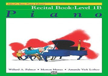 Alfred s Basic Piano Library Recital Book, Bk 1B