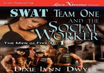 Swat Team One and the Social Worker [The Men of Five-O #1] (Siren Publishing Lovextreme Forever) (The Men of Five-0)