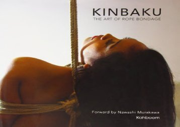 Kinbaku: The Art of Rope Bondage