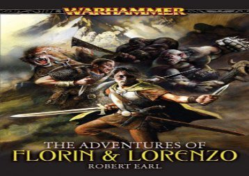 The Adventures of Florin   Lorenzo (Warhammer Novels)