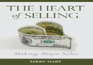 The Heart of Selling: Making Major Sales