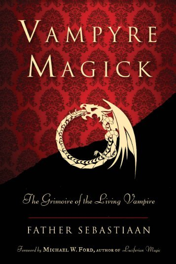 The Grimoire of the Living Vampire