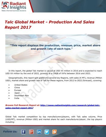 Talc Global Market - Production And Sales Report 2017