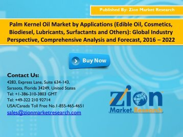 Global Palm Kernel Oil Market to Record an Impressive Growth $14.33 Bn by 2022