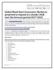 Global Black Start Generators Market is projected to expand at a steady CAGR over the forecast period 2017-2022