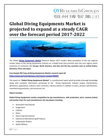 Global Diving Equipments Market is projected to expand at a steady CAGR over the forecast period 2017-2022