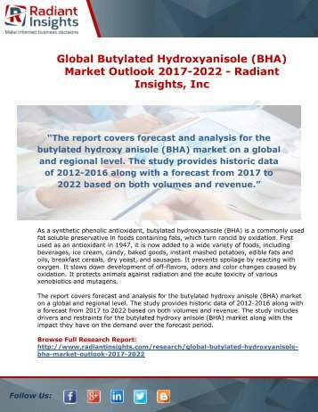 Butylated Hydroxyanisole (BHA) Market Outlook 2017-2022 - Radiant Insights