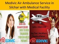 Medivic Air Ambulance Service in Silchar with Medical Facility
