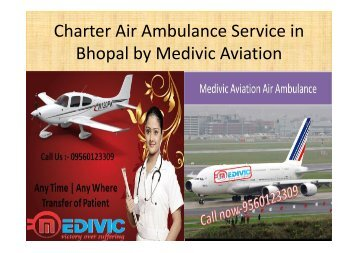 Charter Air Ambulance Service in Bhopal by Medivic