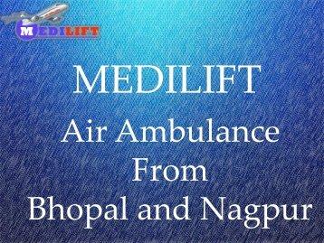 Air Ambulance from Bhopal and Nag