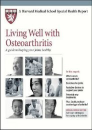 Living Well with Osteoarthritis: A Guide to Keeping Your Joints Healthy (Harvard Medical School Special Health Reports)