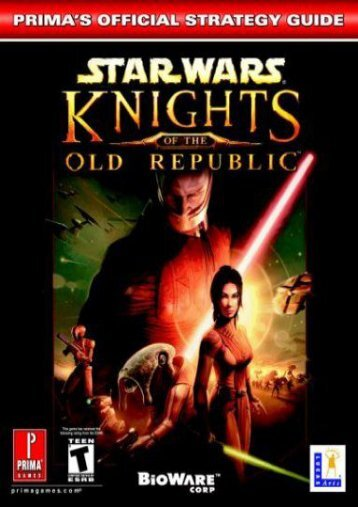 Star Wars: Knights of the Old Republic (PC Version): Official Strategy Guide