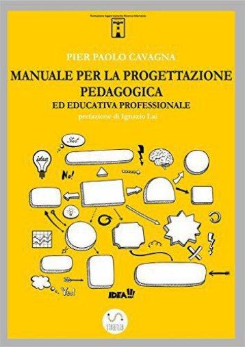 Manuale per la progettazione pedagogica ed educativa professionale (Italian Edition)