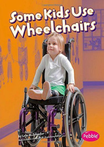 Some Kids Use Wheelchairs (Pebble Books: Understanding Differences) (Pebble Books: Understanding Differences (Paperback))