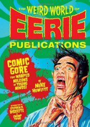 Weird World of Eerie Publications, The : Comic Gore That Warped Millions of Young Minds