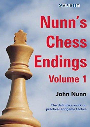 Nunn s Chess Endings: v. 1