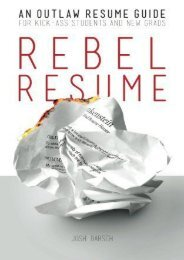 Rebel Resume: An Outlaw Resume Guide For Kick-Ass Students   New Grads