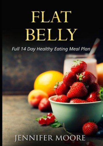 Flat Belly: Start Losing Weight Right Now!: Flat Belly Overnight, Diet, Cleanse, Smoothies, Flat Belly Breakthrough
