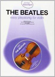 Junior Guest Spot: The Beatles - Easy Playalong (Violin) (Junior Gest Spot)