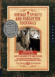 Vintage Spirits and Forgotten Cocktails: Revised and Updated